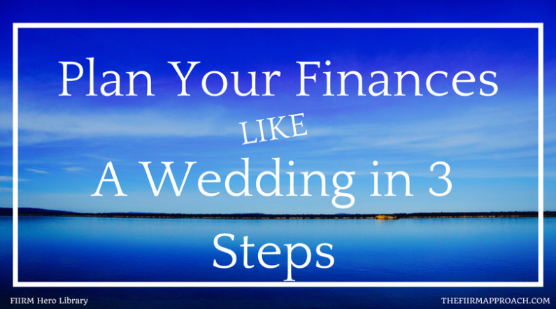 Plan Your Finances Like A Wedding in 3 Steps