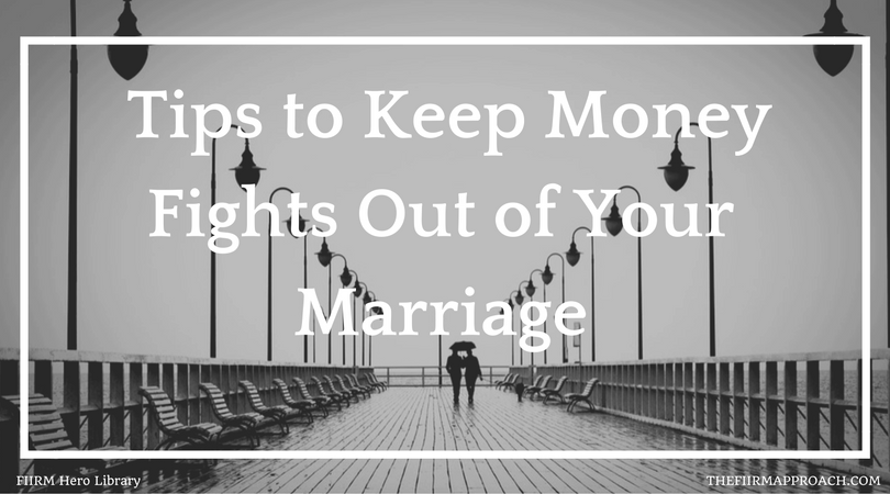 Tips to Keep Money Fights Out of Your Marriage