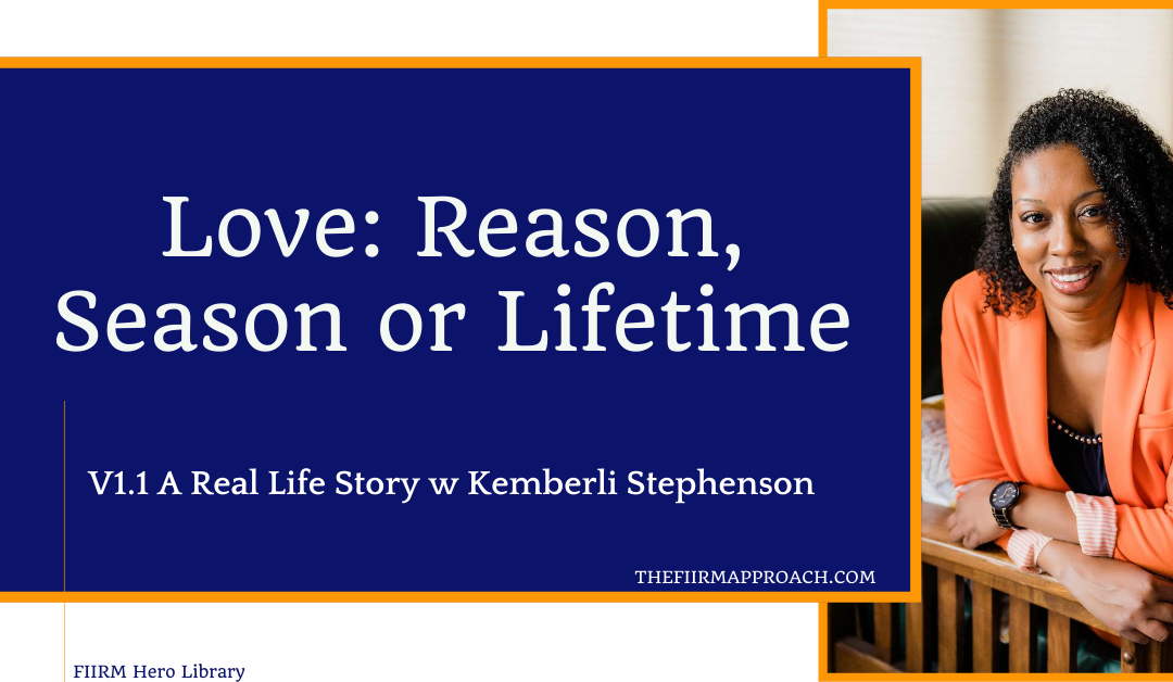 Love: Reason, Season or Lifetime