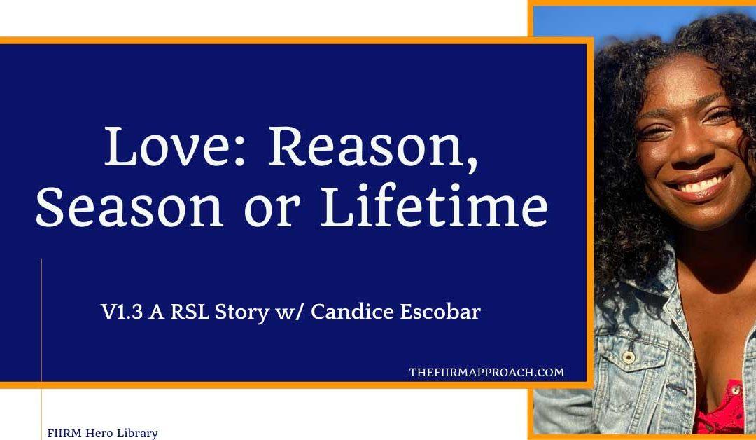 Love: Reason, Season or Lifetime V1.3