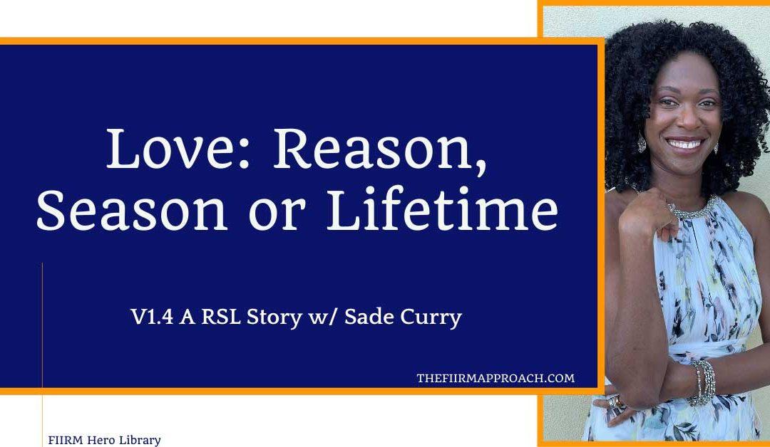Love: Reason, Season or Lifetime V1.4