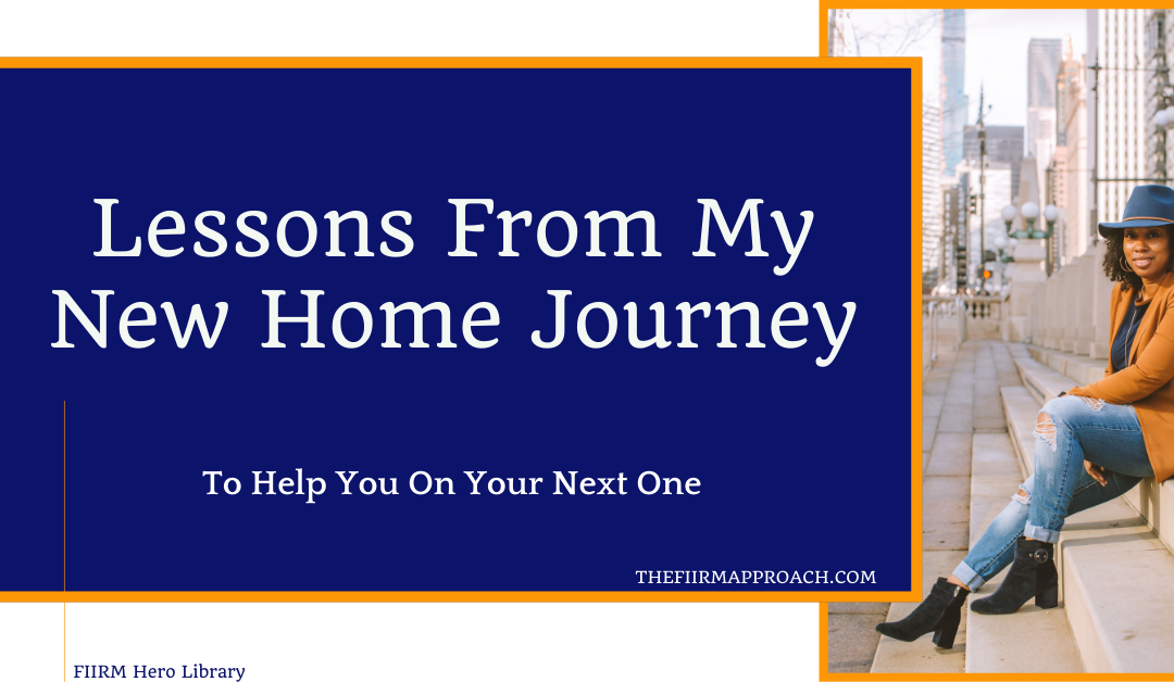 Lessons From My New Home Journey