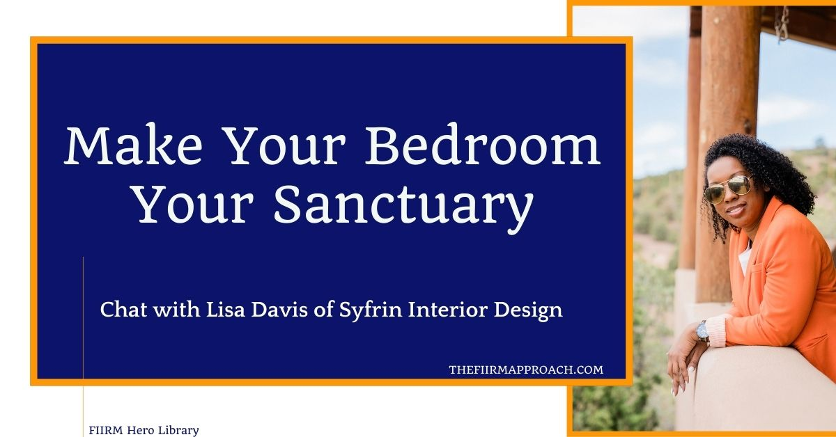 Make Your Bedroom Your Sanctuary